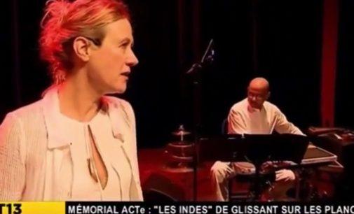 Sophie Bourel et Sylvie Glissant nous renvoient au long poème d'Edouard Glissant : «Les Indes», un monument, dit Sophie Bourel, de la littérature mondiale…