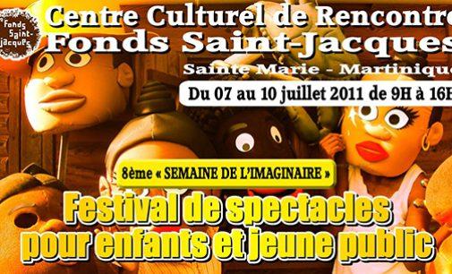 Fd St Jacques: 8ème SEMAINE DE L'IMAGINAIRE. FESTIVAL POUR ENFANTS ET JEUNES PUBLICS