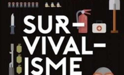 Survivalisme : une consommation alternative portée par le marketing de l'apocalypse.