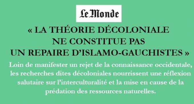 La théorie décoloniale ne constitue pas un repaire d'islamo-gauchistes »  TRIBUNE
